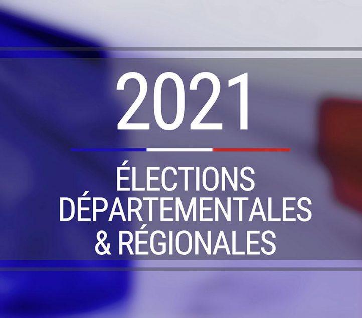 Élections régionales et départementales 20 et 27 juin 2021 – 8h00 18h00