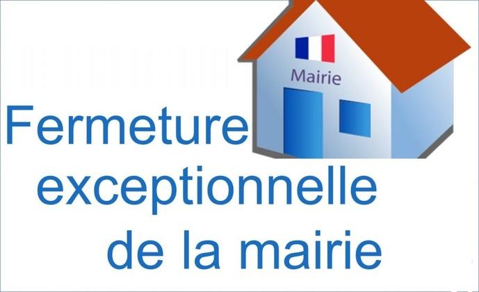 Fermeture exceptionnelle Mairie 15/11/2021 l'après-midi